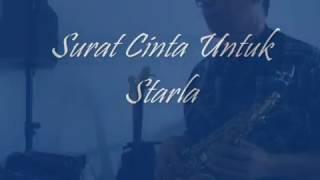 Surat cinta untuk Starla (VRGOUN) Saxophone cover by Augustinus