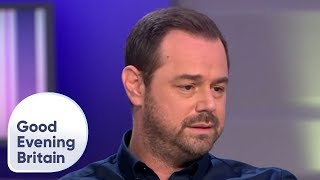 Danny Dyer Didn't Want His Daughter to Enter the Love Island Villa | Good Evening Britain