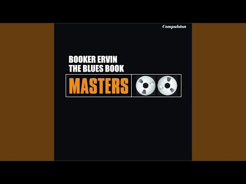 Booker Ervin – The Blues Book (Full Album)