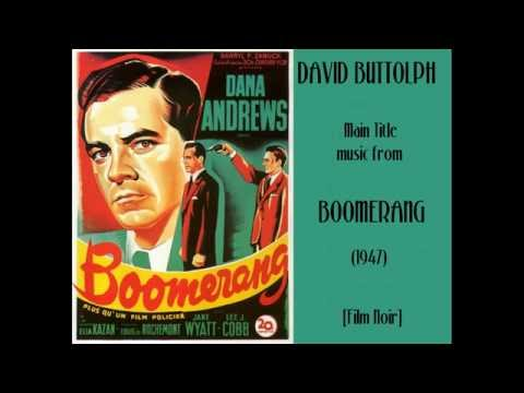David Buttolph: music from Boomerang (1947)