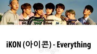 iKON (아이콘) - Everything (Color Coded Lyrics ENGLISH/ROM/HAN)