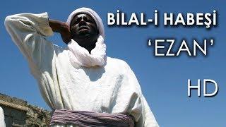 Bilal-i Habeşi - Kanal 7 TV Filmi