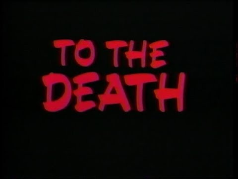 To The Death 1992 - Trailer