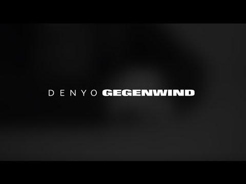 Denyo - Gegenwind Video