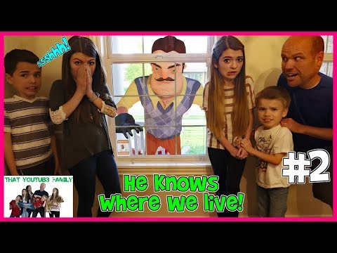 Hello Neighbor Sneaks Into Our House! / That YouTub3 Family (видео)