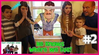 Hello Neighbor Sneaks Into Our House! (Skit)/ That YouTub3 Family | The Adventurers
