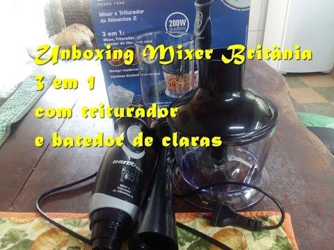 Unboxing Mixer Britânia 3 em 1 com triturador e batedor de claras
