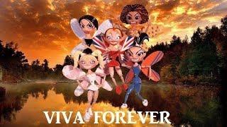 Spice Girls - Viva Forever (Lyrics & Pictures)
