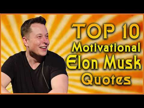 Encouraging quotes - Elon Musk  Top motivational quotes