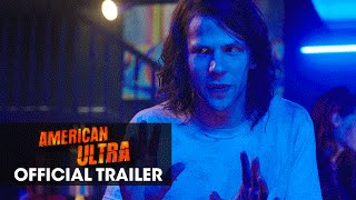 """American Ultra (2015) Official Trailer – """"He's Been Activated"""""""