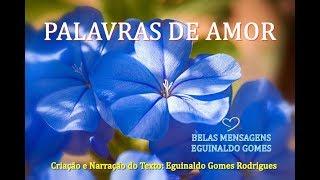 Mensagens lindas - PALAVRAS DE AMOR - MENSAGEM DE SABEDORIA - MENSAGEM PARA REFLEXÃO - MENSAGEM