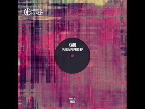 Kaiq - Purumpupero (Anek Remix)