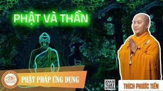 Phật Và Thần - Buddha And Deity (English Subtitle) - Thầy Thích Phước Tiến