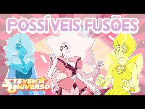Steven Universe - POSSÍVEIS FUSÕES [Fan Fusions] #12 - Steven Universo
