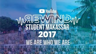 YouTube Rewind Student Indonesia - Makassar 2017