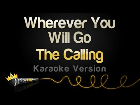 The Calling - Wherever You Will Go (Karaoke Version)