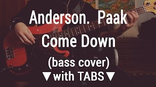Anderson.  Paak - Come Down [TABS] bass cover 🎸