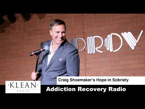 Comedian Craig Shoemaker's Hope in Sobriety