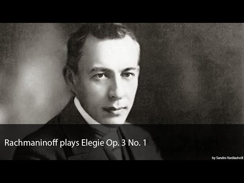 Rachmaninoff plays Elegie Op. 3 No. 1