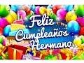 Feliz Cumpleaños Hermano – Dedicatorias para un Cumpleaños | Etiquetate.net