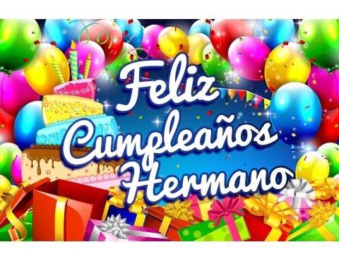 Imagenes de cumpleaños - Feliz Cumpleaños Hermano – Dedicatorias para un Cumpleaños  Etiquetate.net