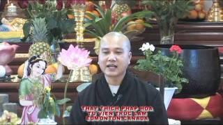 Người Sống Chân Chánh 2 - Thầy. Thích Pháp Hòa (May 15, 2011)