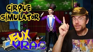 Video JEUX EN VRAC - CIRQUE SIMULATOR 2013 MP3, 3GP, MP4, WEBM, AVI, FLV Juli 2017