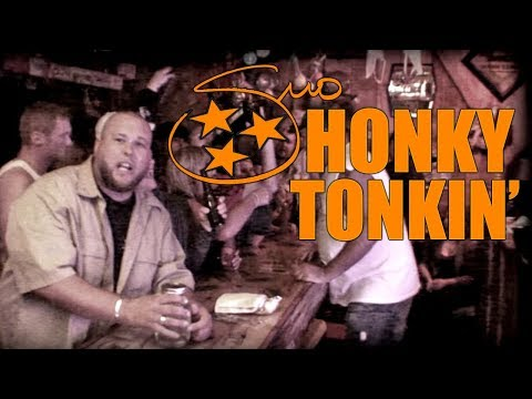 Honky Tonkin – Big Smo