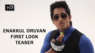 Enakkul Oruvan First...