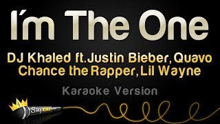 DJ Khaled ft. Justin Bieber, Quavo, Chance The Rapper, Lil Wayne - I'm The One (Karaoke Version)