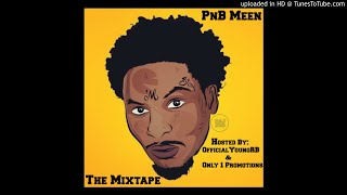PnB Meen - You (Feat. Crown Bella)