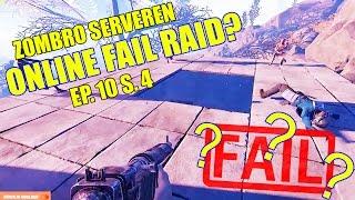 ONLINE FAIL RAID? - ZOMBRO SERVEREN (THESLOWCSS) - DANSK RUST SÆSON 4 - [#10]