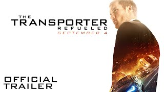 Nonton The Transporter Refueled   Official Trailer   Hd  Film Subtitle Indonesia Streaming Movie Download