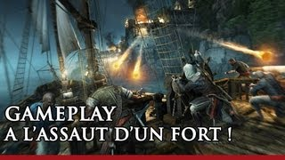 A l'assaut d'un fort ! | Démo de gameplay | Assassin's Creed 4 Black Flag