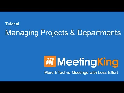 Managing Projects & Departments
