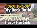 Quot Idiot Proof Quot Do It Yourself Deck Build  Step By Step Guide To Composite Decks Pt1