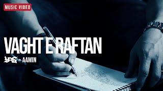 Vaghteh Raftan feat. Aamin Music Video Yas