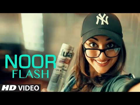 NOOR FLASH Video | Sonakshi Sinha | NOOR