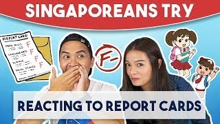Video Singaporeans Try: Reacting To Old Report Cards Because Grades Are NOT Everything! MP3, 3GP, MP4, WEBM, AVI, FLV Desember 2018