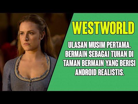 Westworld Season 1 (Review Indonesia)