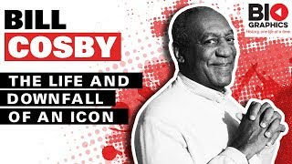 Bill Cosby: The Life and Downfall of an Icon