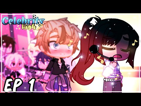 d/c|EP 1 Celebrity High | She sings like an angel...! | Gacha Club Voice acted animated series