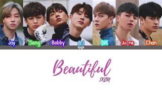 Video IKON (아이콘) 'Beautiful' lyrics (color coded - han/rom/eng) MP3, 3GP, MP4, WEBM, AVI, FLV Juni 2019