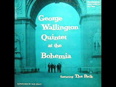 George Wallington Quintet at the Cafe Bohemia – Bohemia After Dark