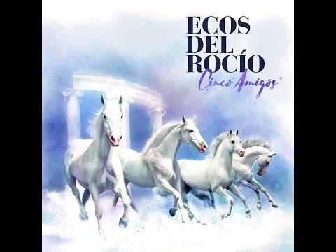 Disco 2017 Ecos del Rocio - La Casa donde Duermo