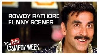 Rowdy Rathore I Hilarious Compilation