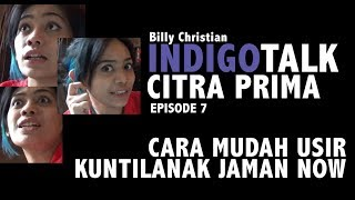 Video INDIGOTALK eps 7: CARA MUDAH USIR KUNTILANAK JAMAN NOW MP3, 3GP, MP4, WEBM, AVI, FLV Desember 2018