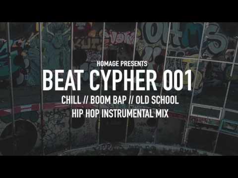 BEAT CYPHER 001 | Chill / Boom Bap / Old School / Instrumental Hip Hop Mix