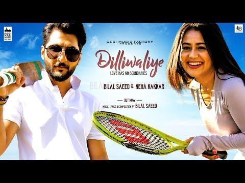 Video songs - DilliWaliye (Full Video)  Bilal Saeed  Neha Kakkar  Latest Punjabi Songs 2018