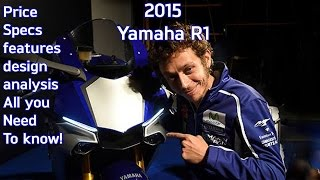9. 2015 Yamaha R1 First look: design analysis, price, specs, features and review | RWR